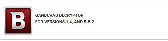 Công cụ giải mã ransomware GandCrab mới nhất