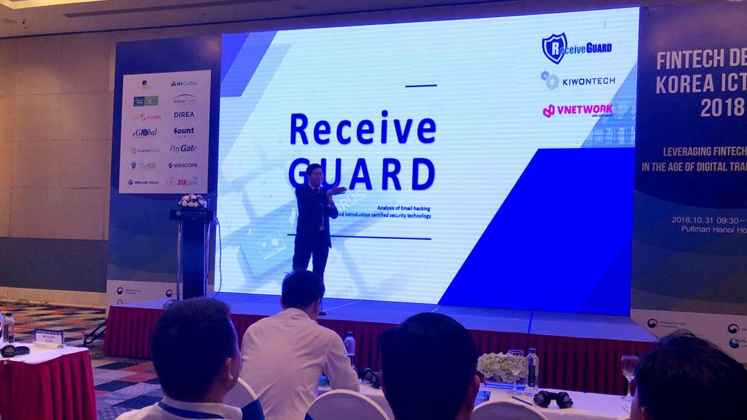 """VNETWORK cùng giải pháp bảo mật email Receive GUARD tại Hội thảo """"Fintech Demo & Korea ICT Day 2018"""""""